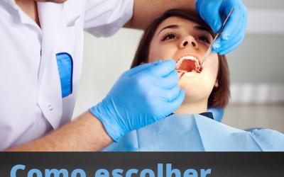 Como escolher seu Ortodontista?